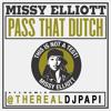 Pass That Dutch (Drops)