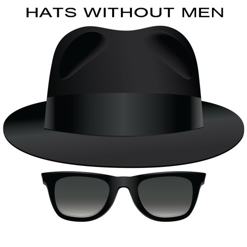 HATS WITHOUT MEN / POP GOES THE WORLD
