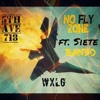 No Fly Zone ft. Siete Bandx WxLG