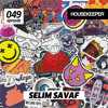 HOUSEKEEPER Podcast.049 Mixed By Selim Savaf