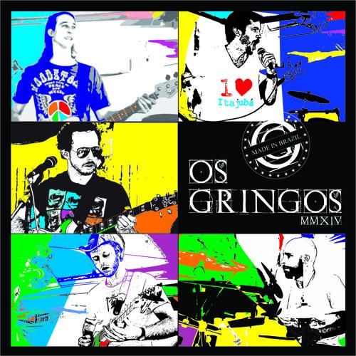 Os Gringos Debut Album