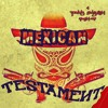 Mexican Testament - Rage Against The Machine vs. Cunninlynguists (Free Download)