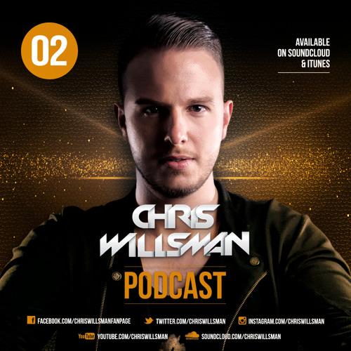 Chris Willsman Podcast - Episode 02