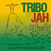 Tribo de Jah - Não Basta Ser Rasta(Album:Live Rock in Rio 3)(2001)