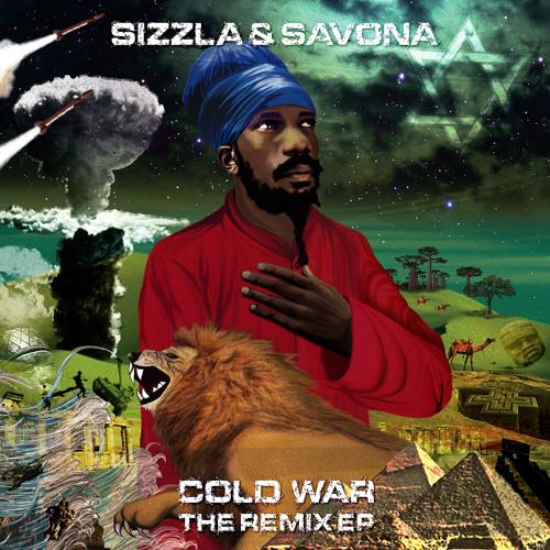 Sizzla - Cold War (MAT THE ALIEN REMIX)