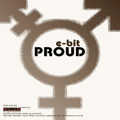 e-bit - Proud