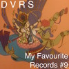 My Favourite Records #9 (Electronic)