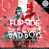Flip5ide Feat. Mc Intimidator - Bad Boys (Detach Remix)[OUT NOW ON BEATPORT]