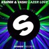 Kshmr & Vaski - Lazer Love [RIP][HQ]