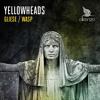 The YellowHeads -  Gliese