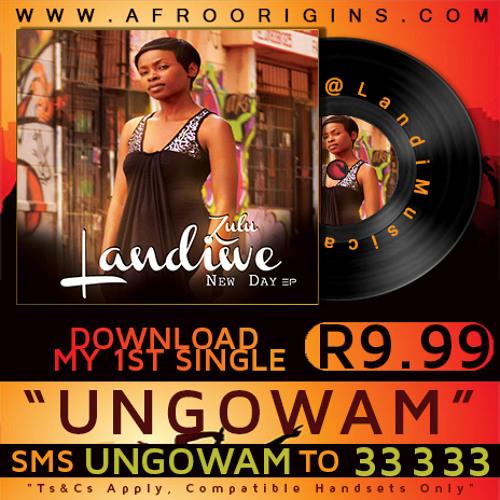 Ungowami by Landiwe Zulu | The New Day EP | @Landimusica