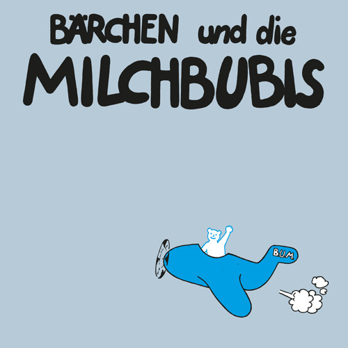 Bärchen und die Milchbubis - Spass