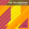 The YellowHeads - Vertize (Original Mix)