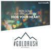 Ben Gold feat. Eric Lumiere – Hide Your Heart (Live From ASOT700 Part 2) [OUT NOW!]