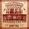 Sir David Rodigan plays Reggae Roast -  Soundsystem (Feat. Brother Culture) on BBC 1Xtra