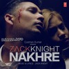Nakhre | Official Full Audio Song | Zack Knight