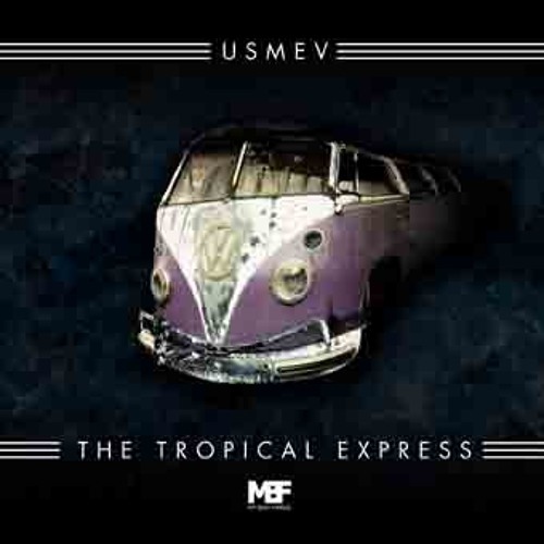 Usmev - The Tropical Express - MBF LTD 12065
