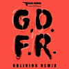 Flo Rida - G.D.F.R. (Oblivion Remix) FREE DOWNLOAD! Message me for lossless wav!