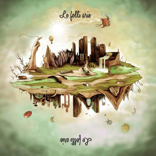 Le Folli Arie - Album Completo (ITA tracklist)