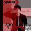 Ado - Devil Pray (Madonna Cover)