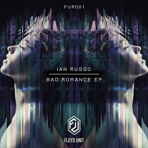 Ian Russo - Bad Romance (EP) // FUR001