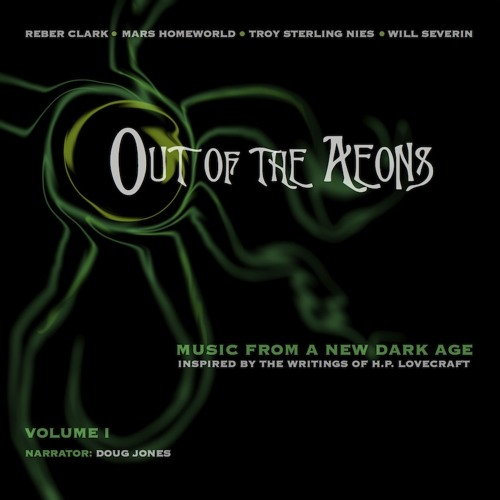 Out Of The Aeons: Music From A New Dark Age - Audio Sampler