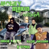 $ MAKIN NIGGA - feat. House Party & RGFM80