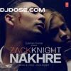 Nakhre - Zack Knight [iTune Rip] (DjDose.Com)