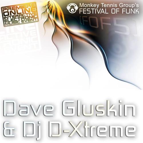 MTG Festival Of Funk 5 Mix - Dave Gluskin vs DJ D-Xtreme