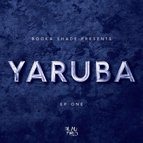 Booka Shade presents: YARUBA - EP One