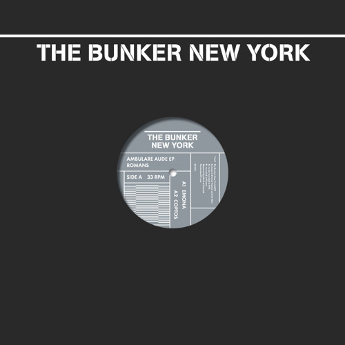 Romans - Ambulare Aude EP - (The Bunker New York 012) preview clips