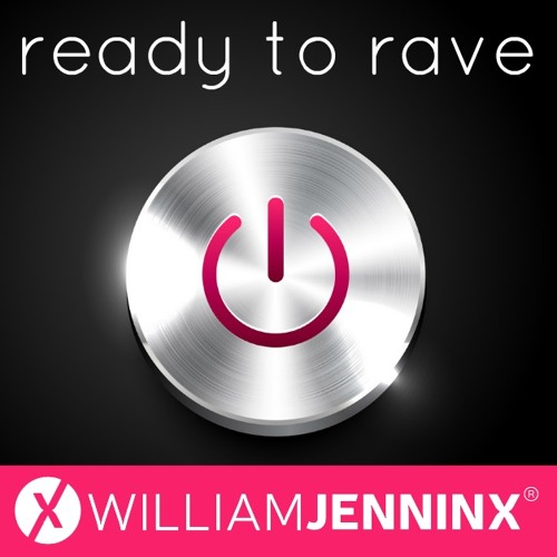 William Jenninx  - Ready To Rave (Preview)