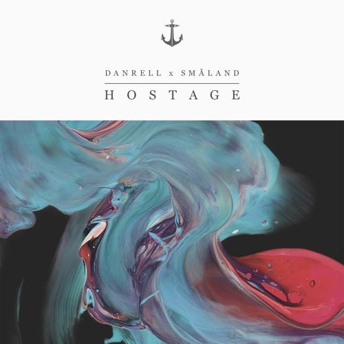 Danrell x Småland - Hostage