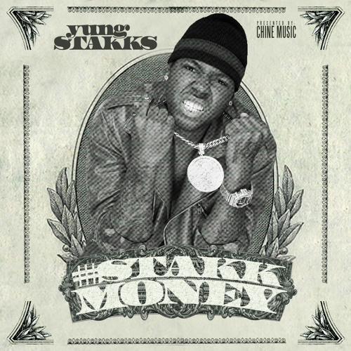 Yung Stakks - Stakk Money