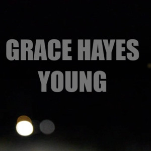 Young - Spoken Word Poetry by Grace Hayes