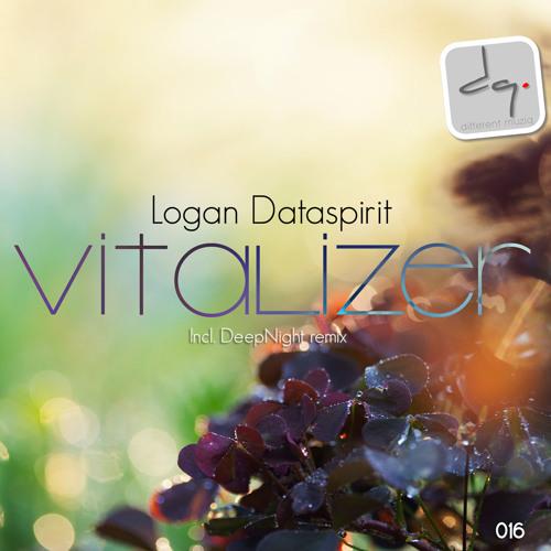 "LOGAN DATASPIRIT ""Vitalizer"" (DeepNight Remix)OUT NOW ON DIFFERENT MUZIQ"