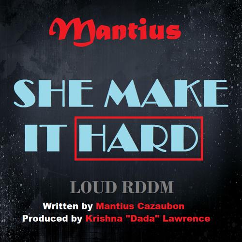 Mantius - She Make It Hard - St Lucia Soca Music