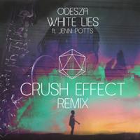 ODESZA White Lies Ft. Jenni Potts (Crush Effect Remix) Artwork