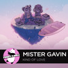 FrenchHOUSE || Mister Gavin - Kind Of Love (Original Mix)