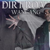WanGang - Dirt Road (White Trash Country Rap)