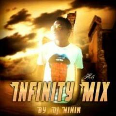 Infinty Mix By Dj Ninin