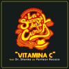 VItamina C (feat Dr. Shenka)