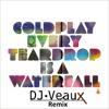 Coldplay - Every Teardrop Is A Waterfall (DJ Veaux Bootleg)