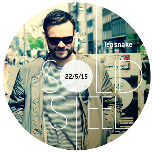 Solid Steel Radio Show 22/5/2015 Hour 1 - Tensnake