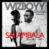 Wizboyy  Salambala Ft  Phyno