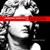 Window Shopping [Jason Carroll and the Smooth Jazz Symphony]