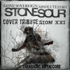 Sion XXI Meet Stone Sour | Gone Sovereign / Absolute Zero (Cover Tribute).