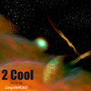 2 Cool Prod. by CoyoteR3D