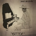 Samm Henshaw Better Artwork