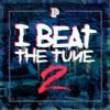 P Money - I BEAT THE TUNE 2 - 02 P Money - Left The Room 2